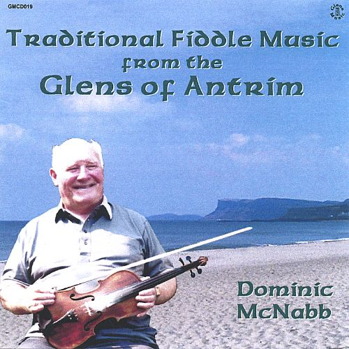 Traditional Fiddle Music from the Glens of Antrim