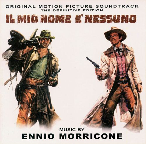 My Name Is Nobody (Il Mio Nome è Nessuno) [Original Soundtrack
