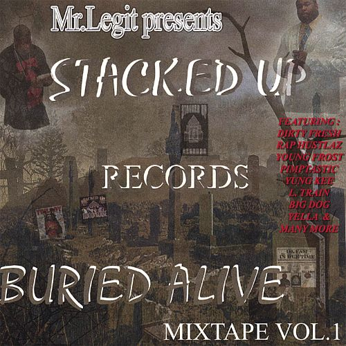 Stacked Up Buried Alive