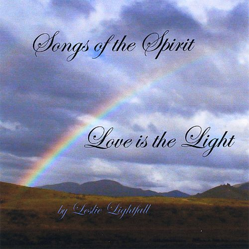 Songs of the Spirit/Love Is the Light
