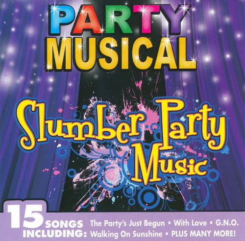 Party Musical: Slumber Party Music