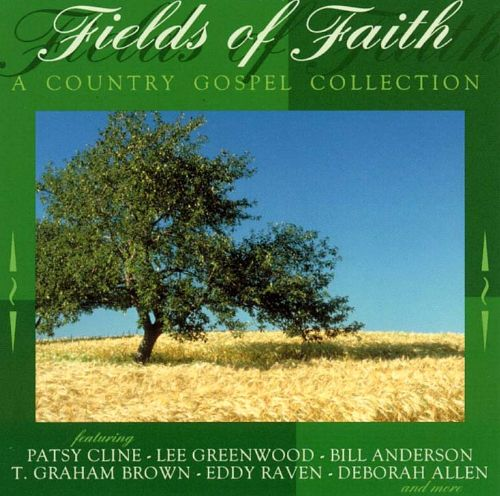 Fields of Faith: A Country Gospel Collection