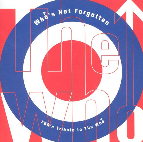 Who's Not Forgotten: FDR's Tribute to the Who