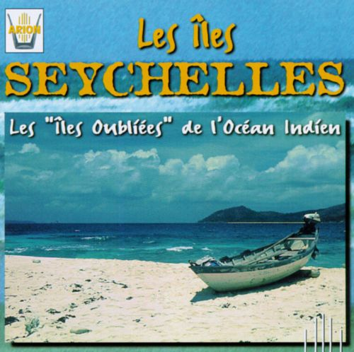 The Seychelles Islands: The Forgotten Islands of the Indian Ocean