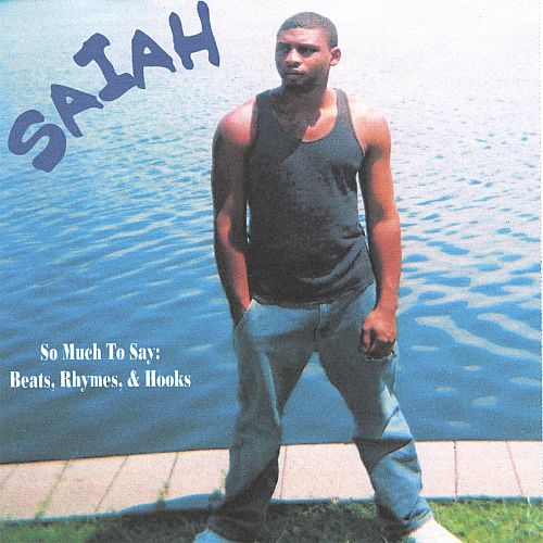 So Much to Say: Beats, Rhymes, & Hooks