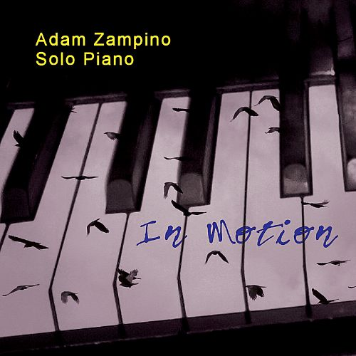 In Motion: Improvised Solo Piano