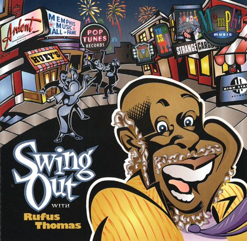 Swing Out with Rufus Thomas