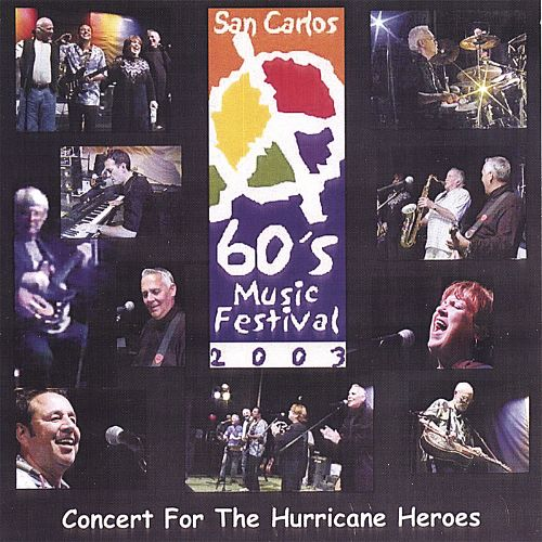 Concert for the Hurricane Heroes: 1960's Music Festival