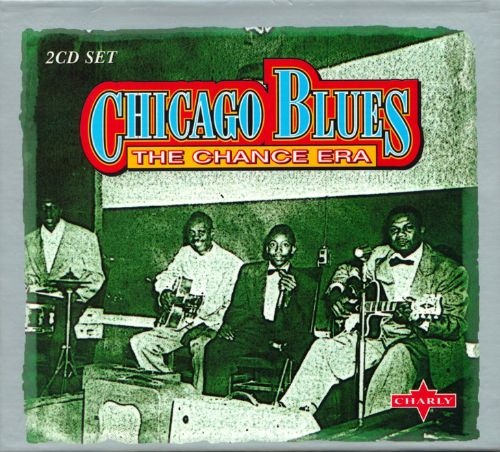 Chicago Blues: The Chance Era