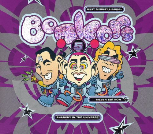 Bonkers, Vol. 5: Anarchy in the Universe