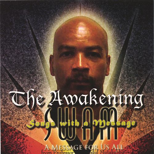 The Awakening, Songs with a Message