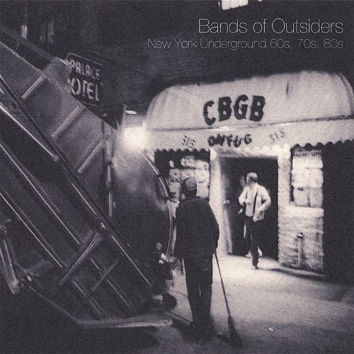 Bands of Outsiders- NY Underground 60's, 70's, 80's (Japanese Import)
