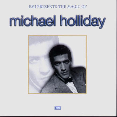 EMI Presents: The Magic of Michael Holliday