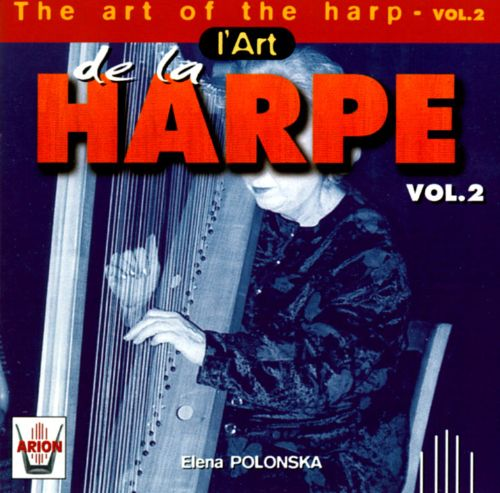 The Art Of The Harp, Vol. 2