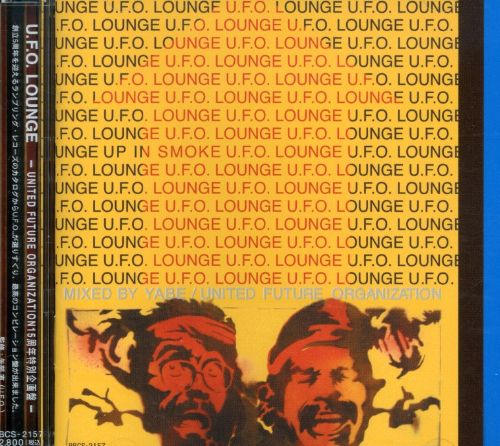 U.F.O. Lounge (Compiled by United Future Orga)