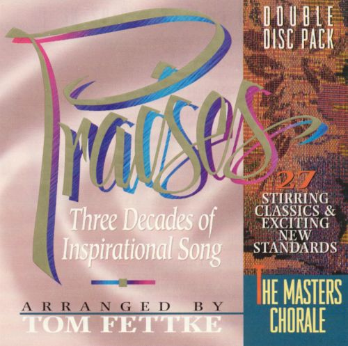 Praises: Three Decades of Inspirational Song