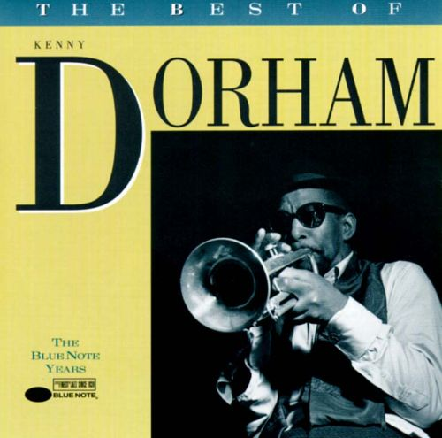 The Best of Kenny Dorham: Blue Note Years