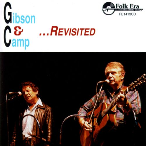 Gibson & Camp at the Gate of Horn...Revisited!!