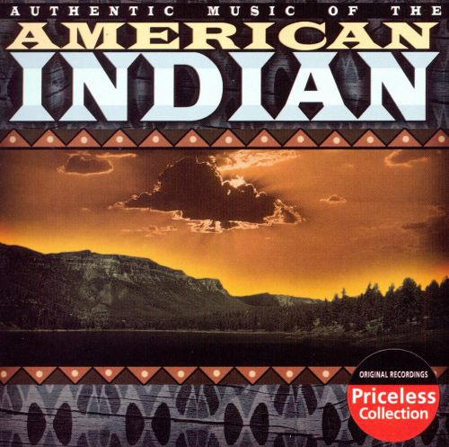 Authentic Music of the American Indian [Collectables]