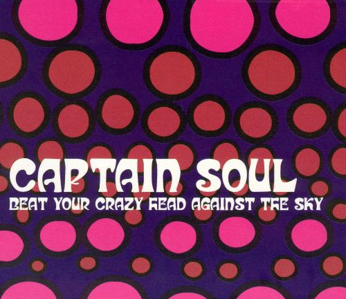 Beat Your Crazy Head Against the Sky