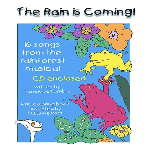 The Rain Is Coming: A Rainforest Musical