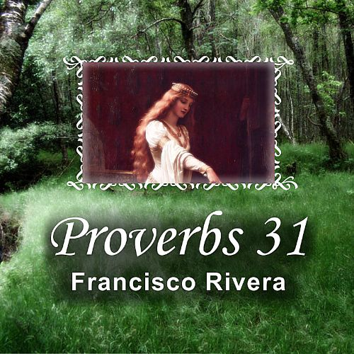 Proverbs 31: The Virtuous Woman
