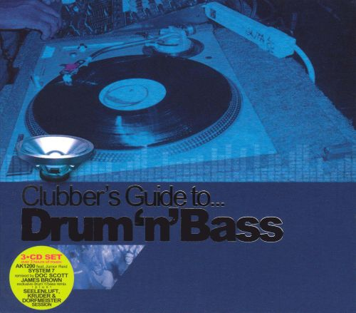 Clubber's Guide to Drum'n'Bass
