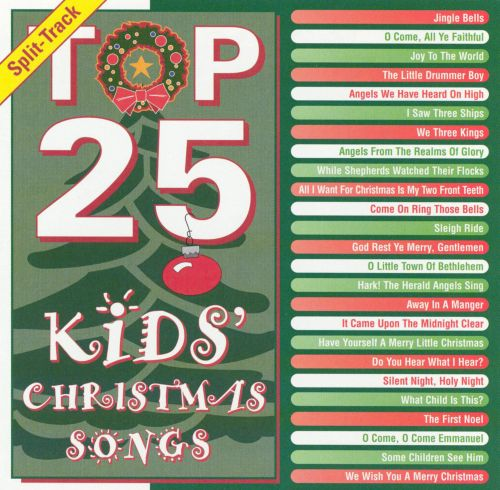 Top 25 Kids' Christmas Songs - Various Artists | Songs, Reviews ...