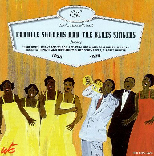 Charlie Shavers & The Blues Singers