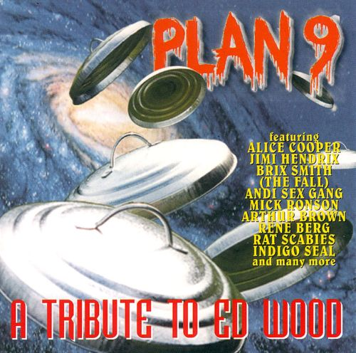 Plan 9: Tribute to Ed Wood