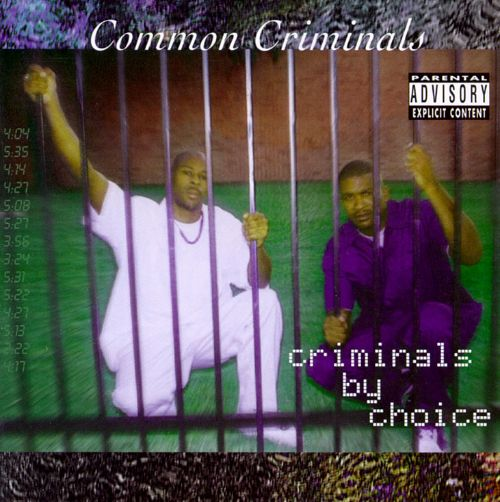 Criminals By Choice