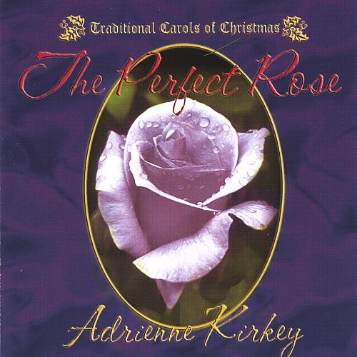 The Perfect Rose: Traditional Carols of Christmas