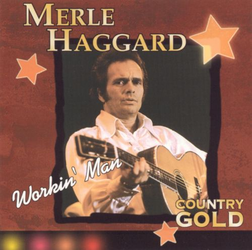 Country Gold: Workin' Man