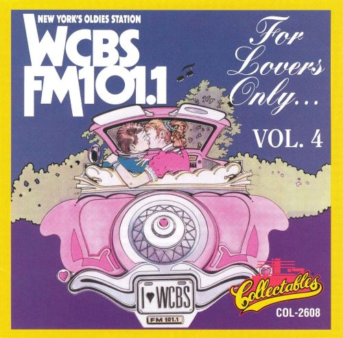 For Lovers Only: WCBS New York, Vol. 4