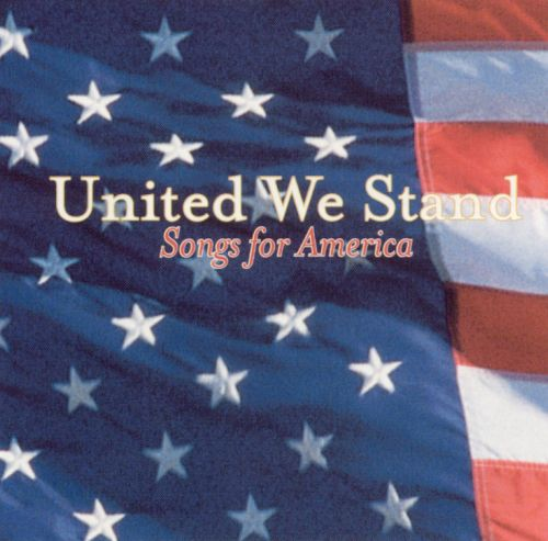 United We Stand: Songs for America [Oglio]