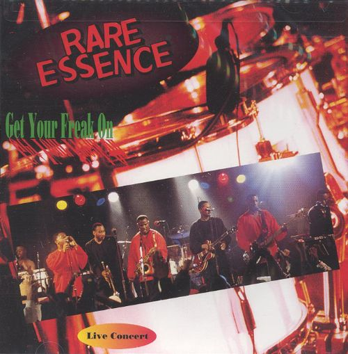 Get Your Freak On - Rare Essence