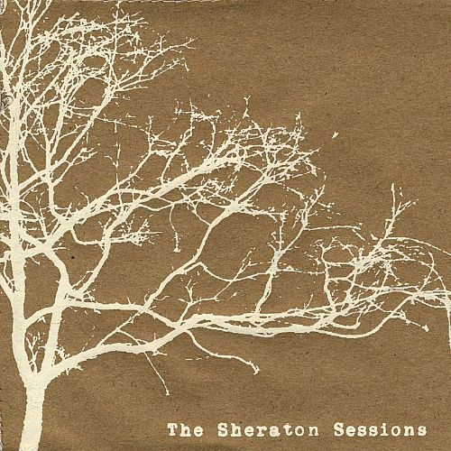 The Sheraton Sessions