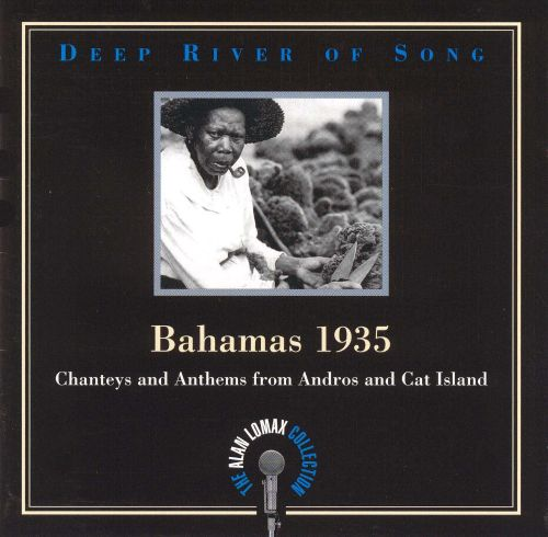 Bahamas 1935: Chanteys & Anthems from Andros & Cat