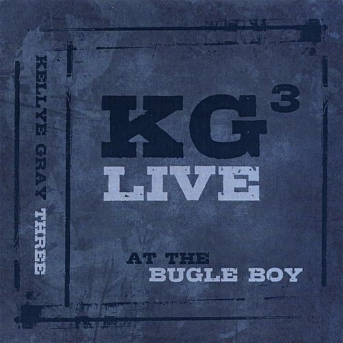 KG3 Live!: At the Bugle Boy