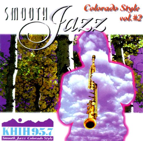 Smooth Jazz: Colorado Style, Vol. 2