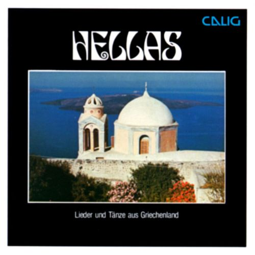 Hellas: Songs and Dances from Greece