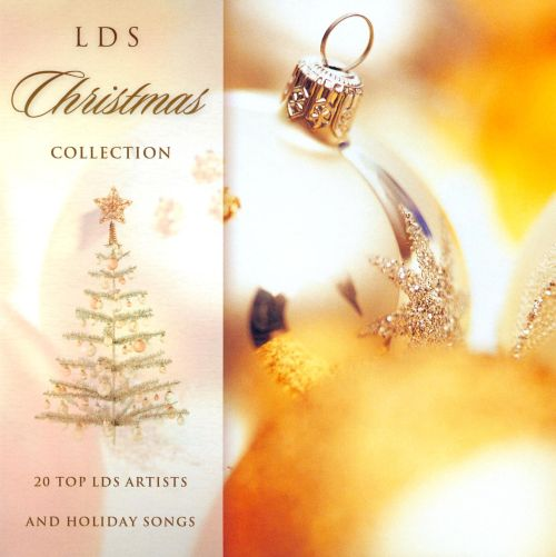 LDS Christmas Collection: 20 Top LDS Artists and Holiday Songs ...