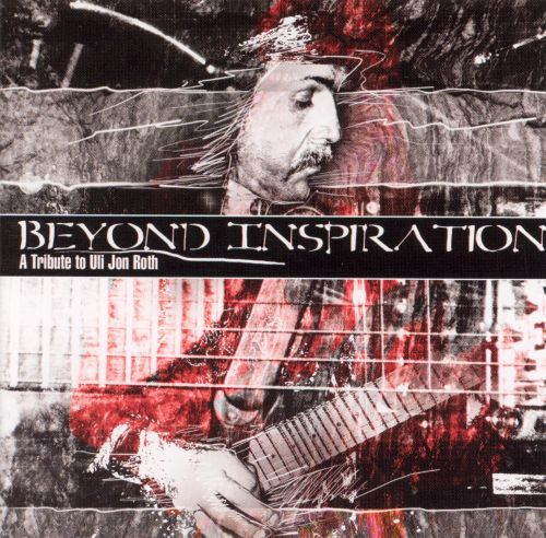 Beyond Inspiration: Tribute to Uli Roth