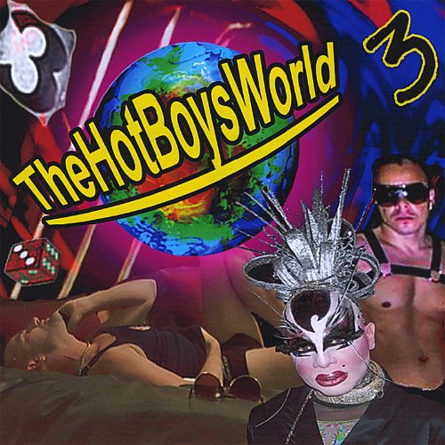 The Hot Boys World, Vol. 3