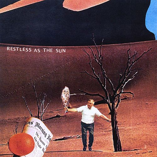 Restless as the Sun