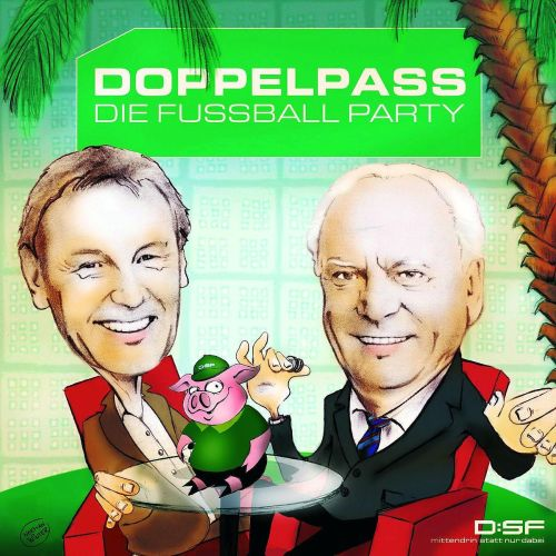 Doppelpass: Die Fussball Party
