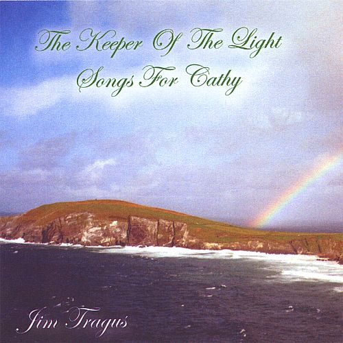 The Keeper of the Light: Songs for Cathy