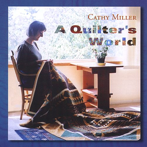 A Quilter's World