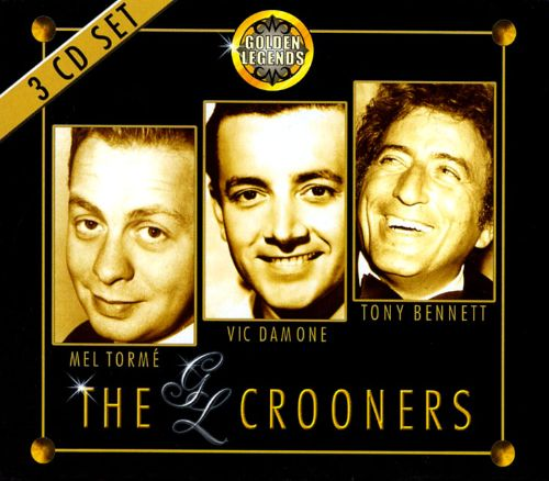 Golden Legends: The Crooners