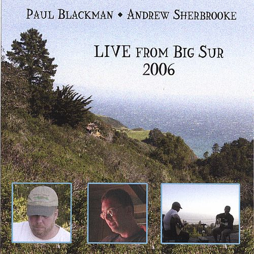 Live from Big Sur 2006